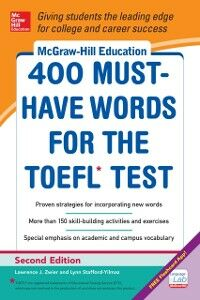 Ebook in inglese McGraw-Hill Education 400 Must-Have Words for the TOEFL, 2nd Edition Stafford-Yilmaz, Lynn , Zwier, Lawrence