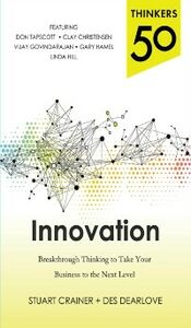 Foto Cover di Thinkers 50 Innovation: Breakthrough Thinking to Take Your Business to the Next Level, Ebook inglese di Stuart Crainer,Des Dearlove, edito da McGraw-Hill Education