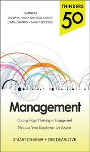 Ebook in inglese Thinkers 50 Management: Cutting Edge Thinking to Engage and Motivate Your Employees for Success Crainer, Stuart , Dearlove, Des