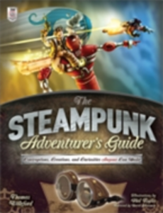 Ebook in inglese Steampunk Adventurer's Guide: Contraptions, Creations, and Curiosities Anyone Can Make Willeford, Thomas