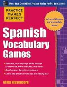 Practice Makes Perfect Spanish Vocabulary Games - Gilda Nissenberg - cover