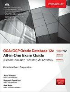 Libro OCA/OCP Oracle Database 12c all-in-one exam guide (Exams 1Z0-061, 1Z0-062, & 1Z0-063). Con CD-ROM John Watson , Roopesh Ramklass , Bob Bryla