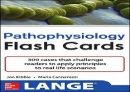 Foto Cover di Pathophysiology Flash Cards, Ebook inglese di Maria Cannarozzi,Jonathan Kibble, edito da McGraw-Hill Education