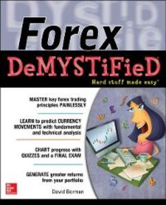 Foto Cover di Forex DeMYSTiFieD: A Self-Teaching Guide, Ebook inglese di David Borman, edito da McGraw-Hill Education