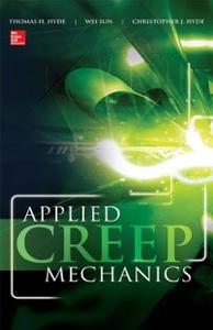 Ebook in inglese Applied Creep Mechanics Hyde, Christopher , Hyde, Thomas , Sun, Wei