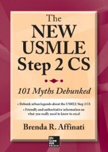 Ebook in inglese New USMLE Step 2 CS: 101 Myths Debunked Affinati, Brenda R.
