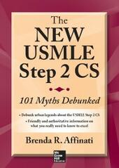 New USMLE Step 2 CS: 101 Myths Debunked