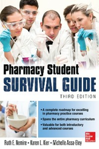 Ebook in inglese Pharmacy Student Survival Guide, 3E Assa-Eley, Michelle T. , Kier, Karen , Nemire, Ruth