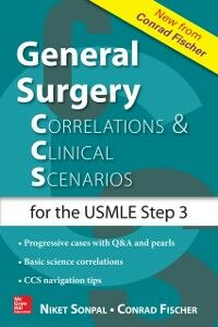 Ebook in inglese General Surgery: Correlations and Clinical Scenarios Fischer, Conrad , Sonpal, Niket