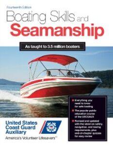 Ebook in inglese Boating Skills and Seamanship, 14th Edition Assoc., Inc. U. S. Coast Guard Auxiliary