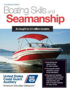 Ebook in inglese Boating Skills and Seamanship, 14th Edition Assoc., Inc. U. S. Coast Guard Auxiliary