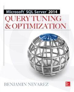 Ebook in inglese Microsoft SQL Server 2014 Query Tuning & Optimization Nevarez, Benjamin