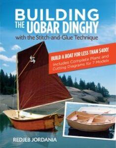 Foto Cover di Building the Uqbar Dinghy, Ebook inglese di Redjeb Jordania, edito da McGraw-Hill Education
