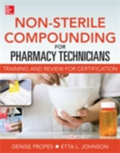 Ebook in inglese Non-Sterile for Pharm Techs-Text and Certification Review Johnson, Etta , Propes, Denise