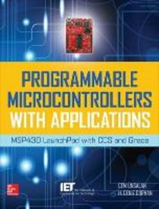 Programmable Microcontrollers with Applications - Cem Unsalan,H. Deniz Gurhan - cover