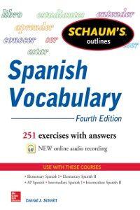 Foto Cover di Schaum's Outline of Spanish Vocabulary 4E EBOOK, Ebook inglese di Conrad Schmitt, edito da McGraw-Hill Education