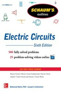 Ebook in inglese Schaum's Outline of Electric Circuits, 6th edition Edminister, Joseph , Nahvi, Mahmood