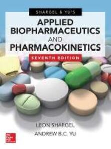Applied biopharmaceutics & pharmacokinetics - Leon Shargel,Andrew B. Yu - copertina