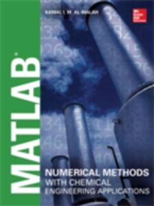 Ebook in inglese MATLAB Numerical Methods with Chemical Engineering Applications Al-Malah, Kamal