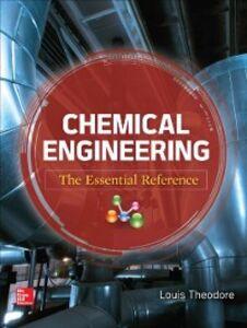 Ebook in inglese Chemical Engineering Theodore, Louis