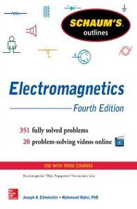 Ebook in inglese Schaum's Outline of Electromagnetics, 4th Edition Edminister, Joseph , Nahvi, Mahmood