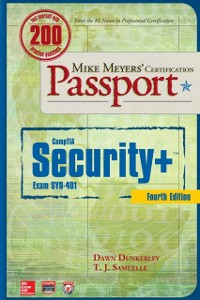 Ebook in inglese Mike Meyers CompTIA Security+ Certification Passport, Fourth Edition (Exam SY0-401) Dunkerley, Dawn , Samuelle, T. J.