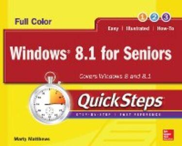 Ebook in inglese Windows 8.1 for Seniors QuickSteps Matthews, Marty