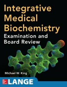 Ebook in inglese Integrative Medical Biochemistry: Examination and Board Review King, Michael W.