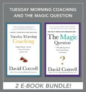 Ebook in inglese Tuesday Morning Coaching and The Magic Question (EBOOK BUNDLE) Cottrell, David