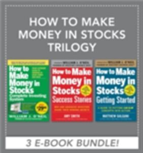 Ebook in inglese How to Make Money in Stocks Trilogy Galgani, Matthew , O'Neil, William , Smith, Amy