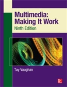 Foto Cover di Multimedia: Making It Work, Ninth Edition, Ebook inglese di Tay Vaughan, edito da McGraw-Hill Education