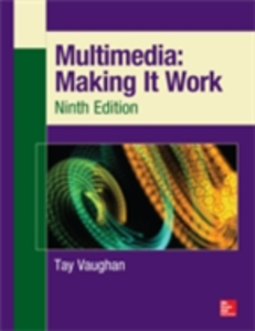 Ebook in inglese Multimedia: Making It Work, Ninth Edition Vaughan, Tay