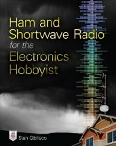 Ebook in inglese Ham and Shortwave Radio for the Electronics Hobbyist Gibilisco, Stan