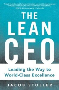 Foto Cover di Lean CEO: Leading the Way to World-Class Excellence, Ebook inglese di Jacob Stoller, edito da McGraw-Hill Education