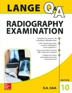 Ebook in inglese LANGE Q&A Radiography Examination, Tenth Edition Saia, D. A.