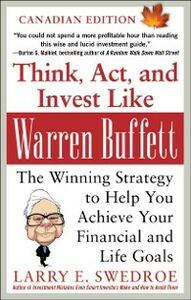 Ebook in inglese Think, Act, and Invest Like Warren Buffett: The Winning Strategy to Help You Achieve Your Financial and Life Goals Swedroe, Larry