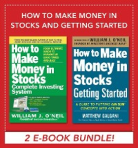 Ebook in inglese How to Make Money in Stocks and Getting Started Galgani, Matthew , O'Neil, William