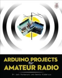 Ebook in inglese Arduino Projects for Amateur Radio Kidder, Dennis , Purdum, Jack