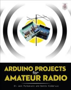 Ebook in inglese Arduino Projects for Amateur Radio Kidder, Dennis , Purdum, Jack