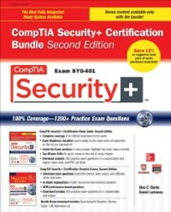 Ebook in inglese CompTIA Security+ Certification Bundle, Second Edition (Exam SY0-401) Clarke, Glen E. , Lachance, Daniel