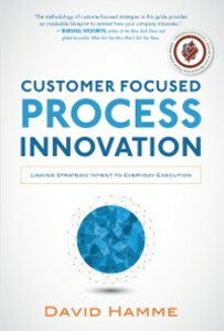 Ebook in inglese Customer Focused Process Innovation: Linking Strategic Intent to Everyday Execution Hamme, David