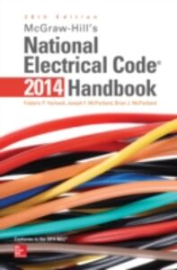Ebook in inglese McGraw-Hill's National Electrical Code 2014 Handbook, 28th Edition Hartwell, Frederic , McPartland, Brian , McPartland, Joseph