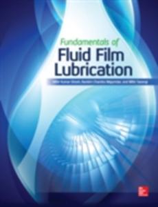 Ebook in inglese Fundamentals of Fluid Film Lubrication Ghosh, Mihir Kumar , Majumdar, Bankim Chandra , Sarangi, Mihir