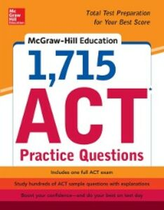 Ebook in inglese McGraw-Hill Education 1,715 ACT Practice Questions Johnson, Drew D.