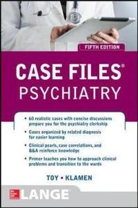 Case files psychiatry - Toy Eugene C. Klamen Debra L. - wuz.it