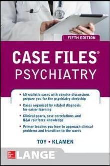 Case files psychiatry - Eugene C. Toy,Debra L. Klamen - copertina