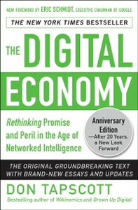 Ebook in inglese Digital Economy ANNIVERSARY EDITION: Rethinking Promise and Peril in the Age of Networked Intelligence Tapscott, Don