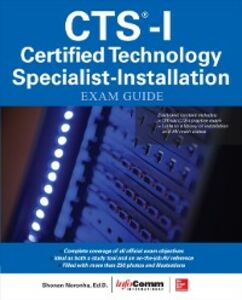 Foto Cover di CTS-I Certified Technology Specialist-Installation Exam Guide, Ebook inglese di InfoComm International, edito da McGraw-Hill Education