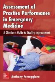 Assessment of practice performance in emergency medicin - Anthony Ferroggiaro - copertina