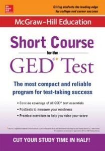 Foto Cover di McGraw-Hill Education Short Course for the GED Test, Ebook inglese di McGraw-Hill Education, edito da McGraw-Hill Education
